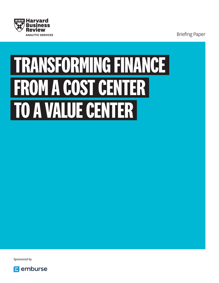Harvard Business Review Report - Transforming Finance from a Cost Center into a Value Center